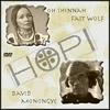 Oh Shinnah Fast Wolf & Hopi Grandfather David Monongye