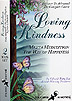 Loving Kindness - Metta Meditation.